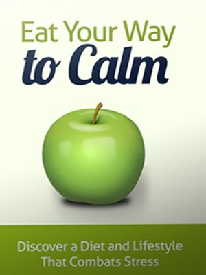 cover image of Eat Your Way to Calm